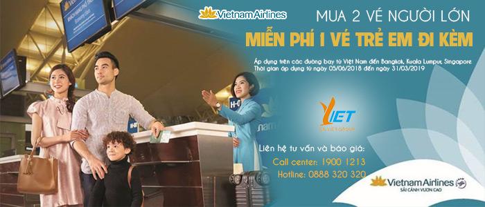 Vietnam Airlines KHUYẾN MÃI 2 VÉ NGƯỜI LỚN MIỄN PHÍ VÉ TRẺ EM ĐI KÈM